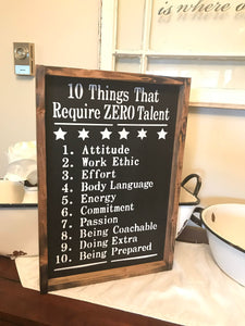 "12"" x 18, Ten Things that take zero Talent 