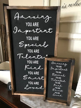 Load image into Gallery viewer, You Are Amazing  |  You Are Important  |  You are Talented  |  You Are Loved |  rustic wooden sign | farmhouse decor