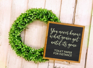Bathroom Sign, Funny, Toilet Paper Sign, Farmhouse Decor Bathroom Sign, Farmhouse Style Sign, Funny Bathroom Sign