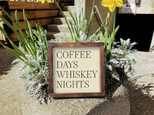 Load image into Gallery viewer, Coffee days whiskey nights sign, coffee sign, coffee decor, wood coffee sign, farmhouse style sign, modern minimalist decor, 2 sizes