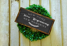 Load image into Gallery viewer, New Home New Beginning New Memories Wood Sign | Framed Farmhouse Style Sign | Housewarming Gift | Modern Farmhouse Sign