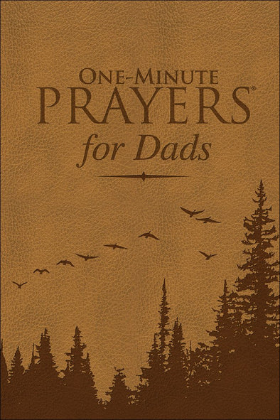 ONE MINUTE PRAYERS FOR DADS
