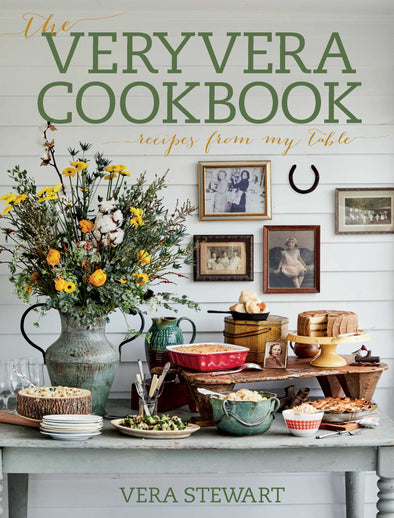 THE VERY VERA COOKBOOK: RECIPES FROM MY TABLE