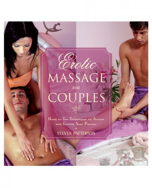 Erotic Massage For Couples Manual by Sylvia Patterson