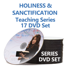 Understanding Holiness and Sanctification 17 DVD Set