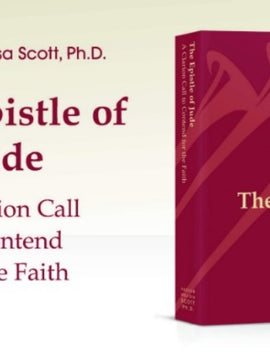 The Epistle of Jude: A Clarion Call to Contend for the Faith