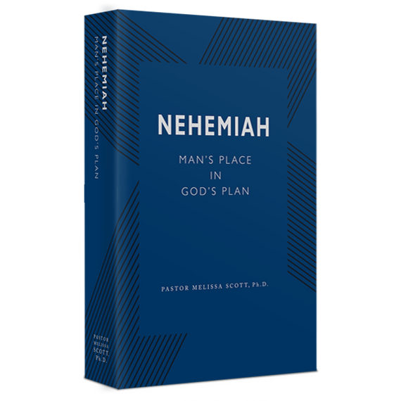 Nehemiah: Man's Place in God's Plan