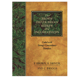 The Brown-Driver-Briggs Hebrew and English Lexicon