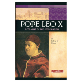 Pope Leo X, Opponent of the Reformation
