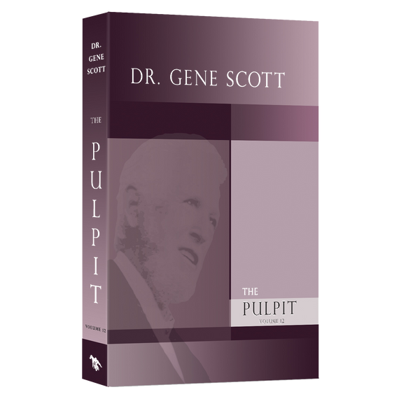 Dr. Gene Scott Pulpit Volume 12