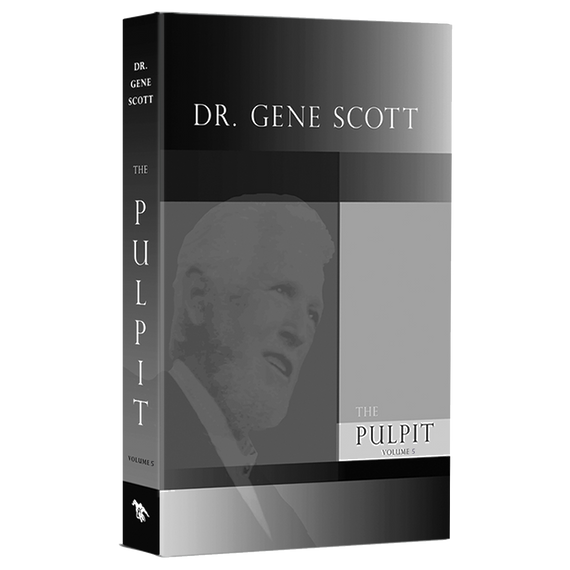 Dr. Gene Scott Pulpit Volume 5