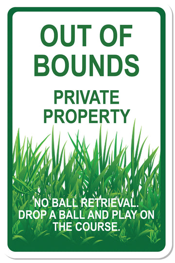 Out of Bounds Sign