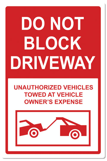 Do Not Block Driveway Sign 2