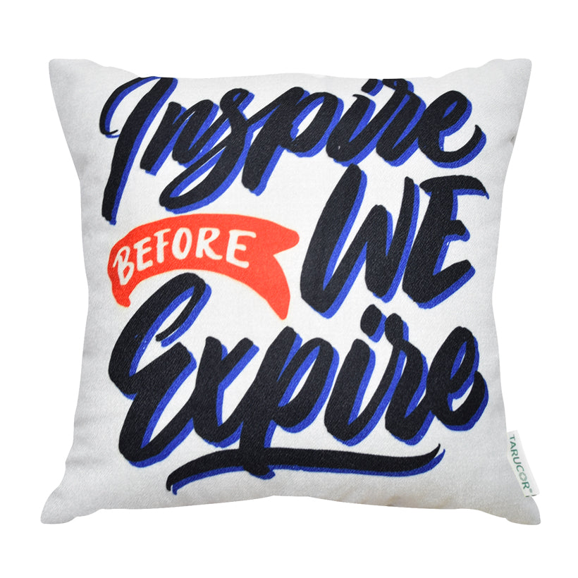 Inspire Before We Expire -  Gối Tựa Lưng Sofa 45x45 cm