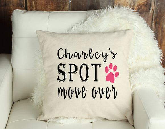 CUSTOM NAME Charley's Spot Move Over Decorative Pillow