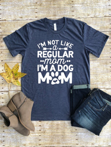 Not a Regular Mom Tee