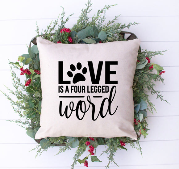 Love is a 4 Legged Word Decorative Pillow