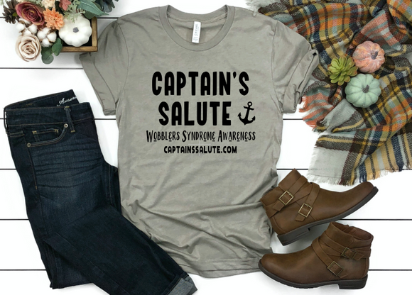 Captain's Salute Wobblers Syndrome Awareness Tee