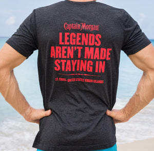 Legends Are Not Made Staying In' Captain Morgan T-Shirt