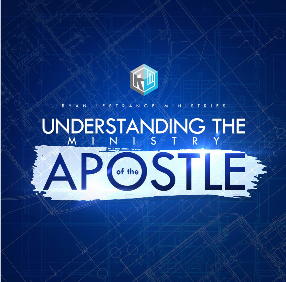 Understanding the Ministry of the Apostle