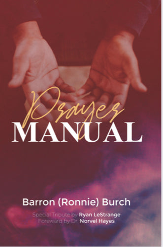 Prayer Manual- Ronnie Burch