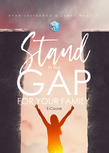 Stand in the Gap for your Family eCourse