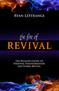 The Fire of Revival