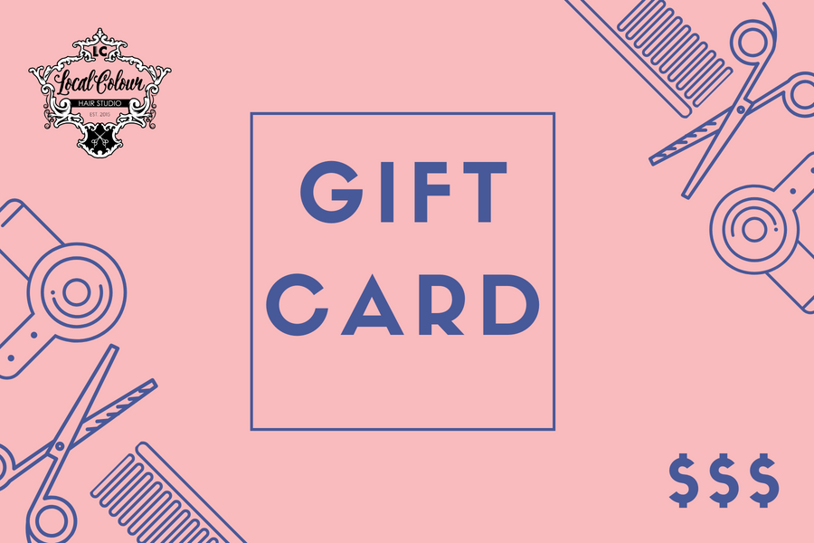 Local Colour Hair Studio Gift Card 50 dollars to 500 dollars