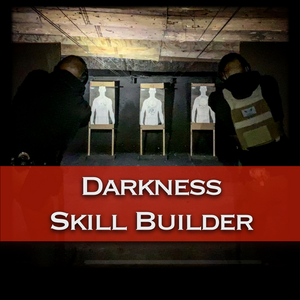 Darkness Skill Builder - VerTac Training and Gear