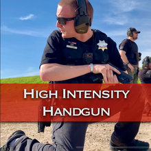 Load image into Gallery viewer, High Intensity Handgun - VerTac Training and Gear