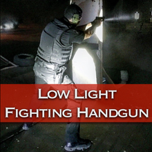 Load image into Gallery viewer, Low Light Fighting Handgun - VerTac Training and Gear