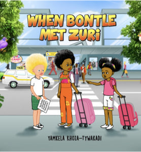 Book: When Bontle Met Zuri - Sibahle Collection