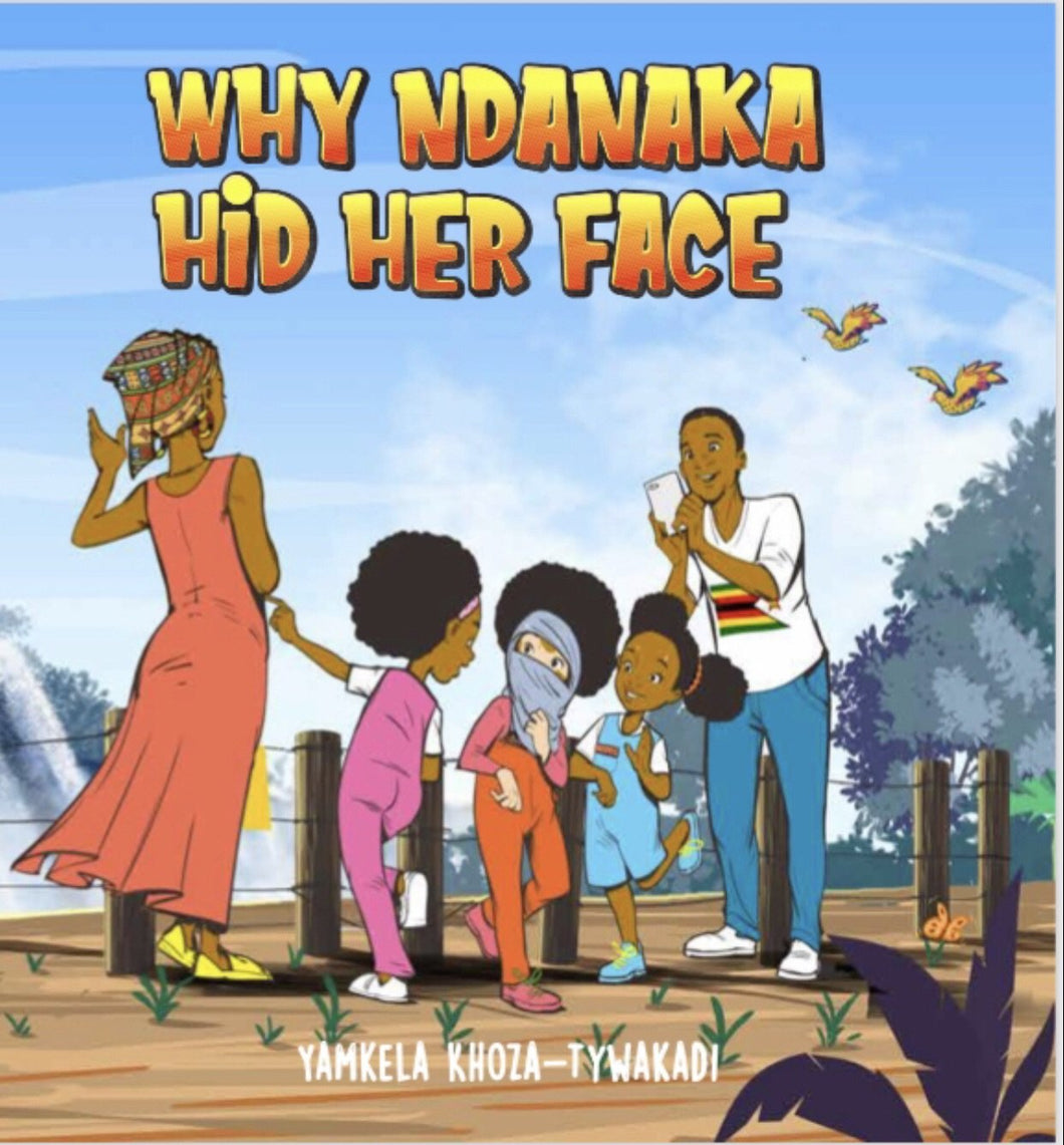 Book: Why Ndanaka Hid Her Face - Sibahle Collection