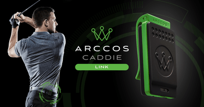 Arccos Golf Launches Pre-Sale for Arccos Caddie Link