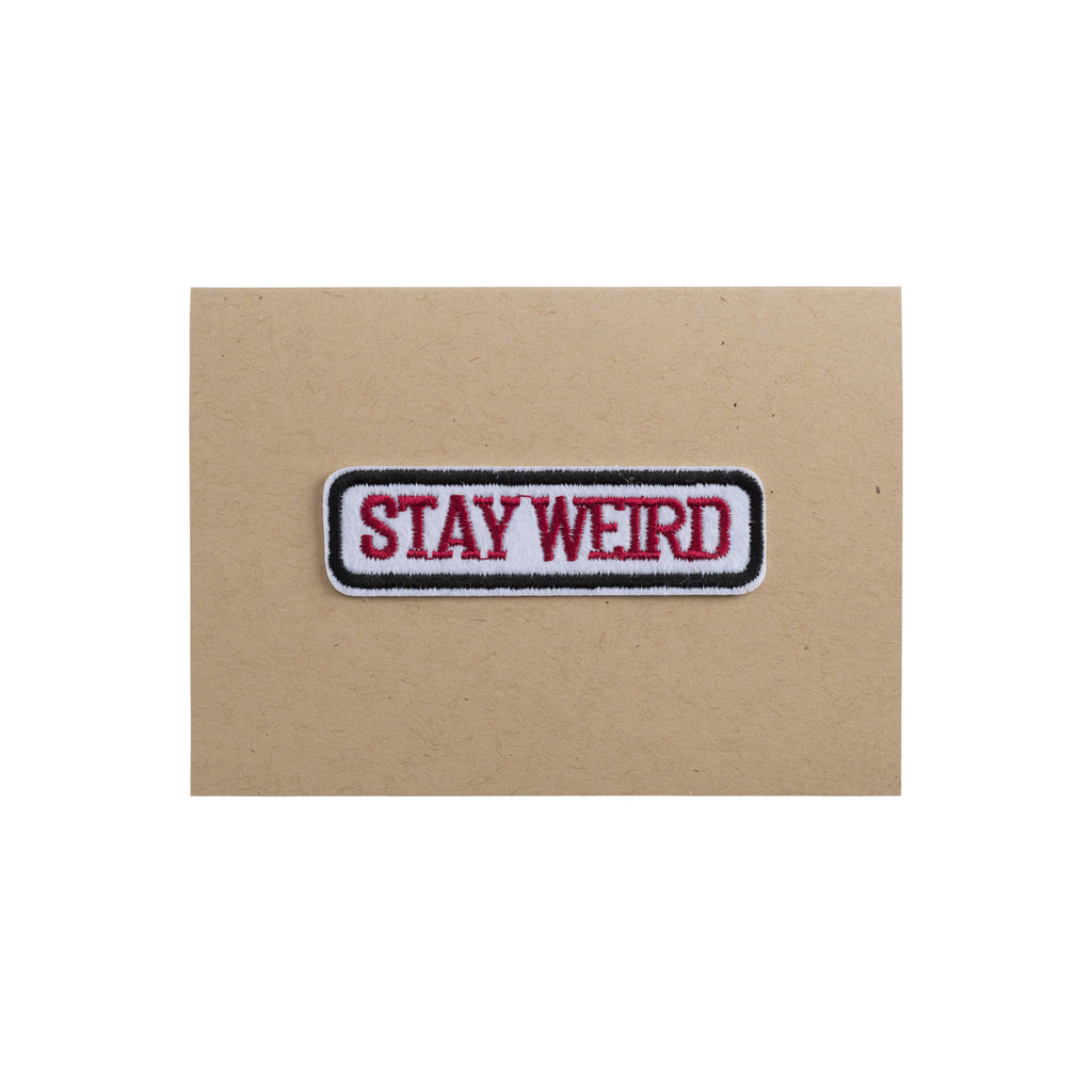 Stay Weird Card - 4Bar