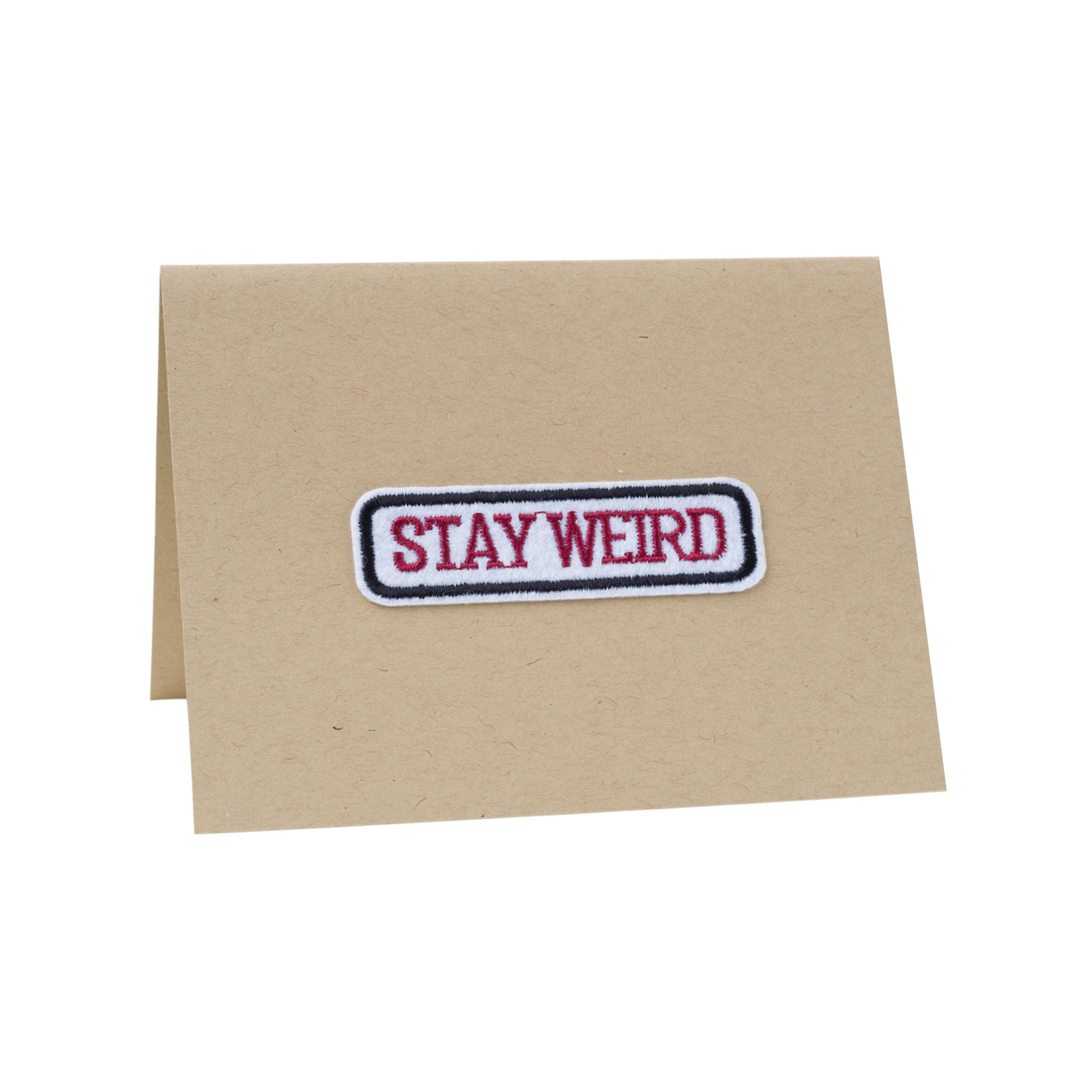 Stay Weird Card - A2