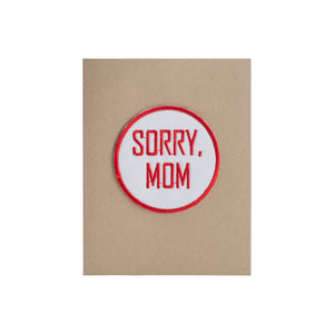 Sorry Mom Card - A2