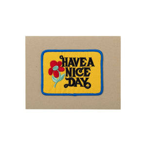 HAVE A NICE DAY Card - A2