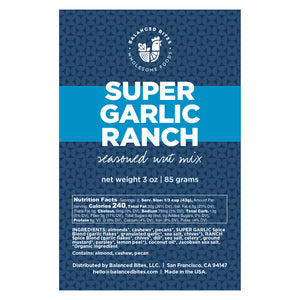 SUPER GARLIC RANCH Seasoned Nut Mix | Balanced Bites Wholesome Foods