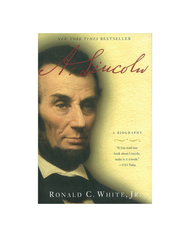 A. Lincoln: A Biography