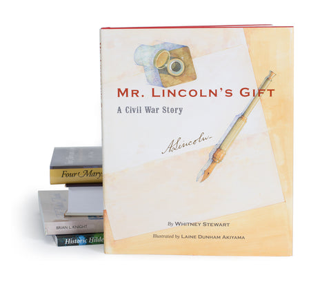 Mr. Lincoln's Gift, A Civil War Story