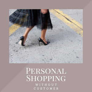 2-Hour Personal Shopping without Customer