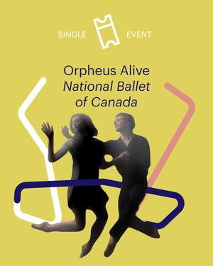 Orpheus Alive at The National Ballet