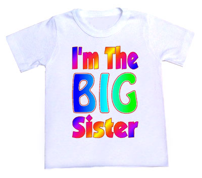 I'm the Big Sister Rainbow Tee Shirt