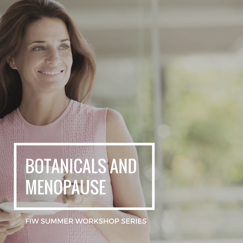 Summer Series: Botanicals and Menopause Recording