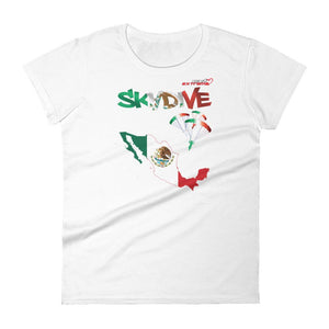 Skydiving T-shirts - Skydive All World - MEXICO - Ladies' Tee -, Shirts, Skydiving Apparel, Skydiving Apparel, Skydiving Apparel, Skydiving Gear, Olympics, T-Shirts, Skydive Chicago, Skydive City, Skydive Perris, Drop Zone Apparel, USPA, united states parachute association, Freefly, BASE, World Record,