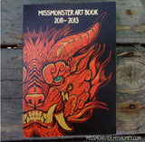 SIGNED + SKETCH MISSMONSTER ARTBOOK 2013
