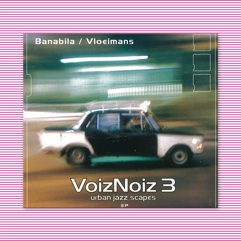 VoizNoiz 3 Urban Jazz Scapes