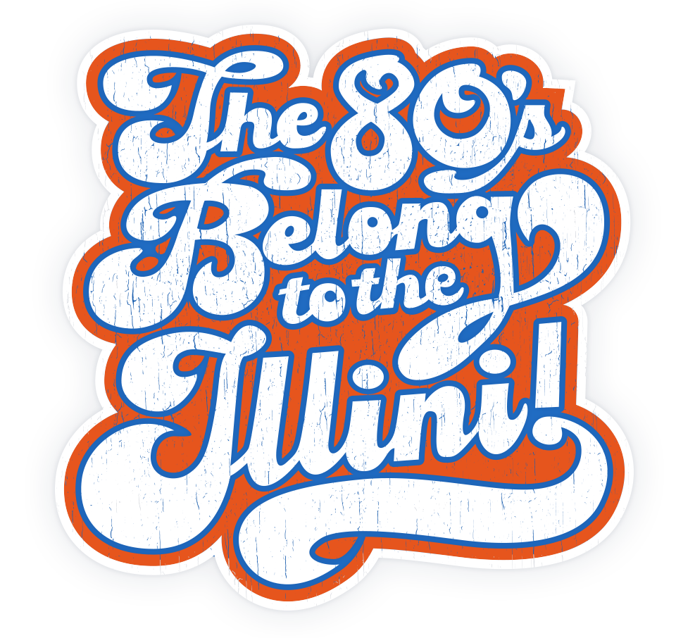 The 80's belong to the Illini Sticker