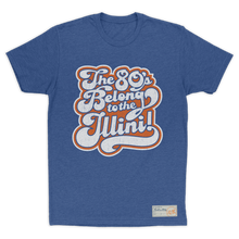 Load image into Gallery viewer, The 80's Belong to the Illini T-Shirt